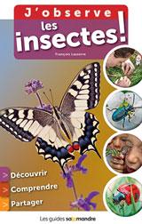 J'observe les insectes!